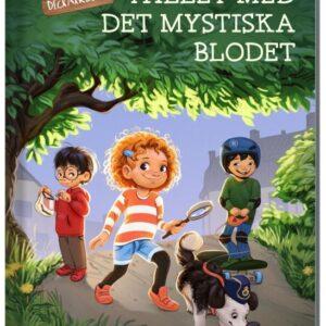 Fallet med det mystiska blodet (Jojos deckarklubb 1)