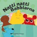 Teddykompaniet Babblarna, Natti natti Babblarna