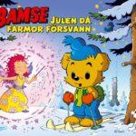 Bamse Julen Då Farmor Försvann (Sagobok)